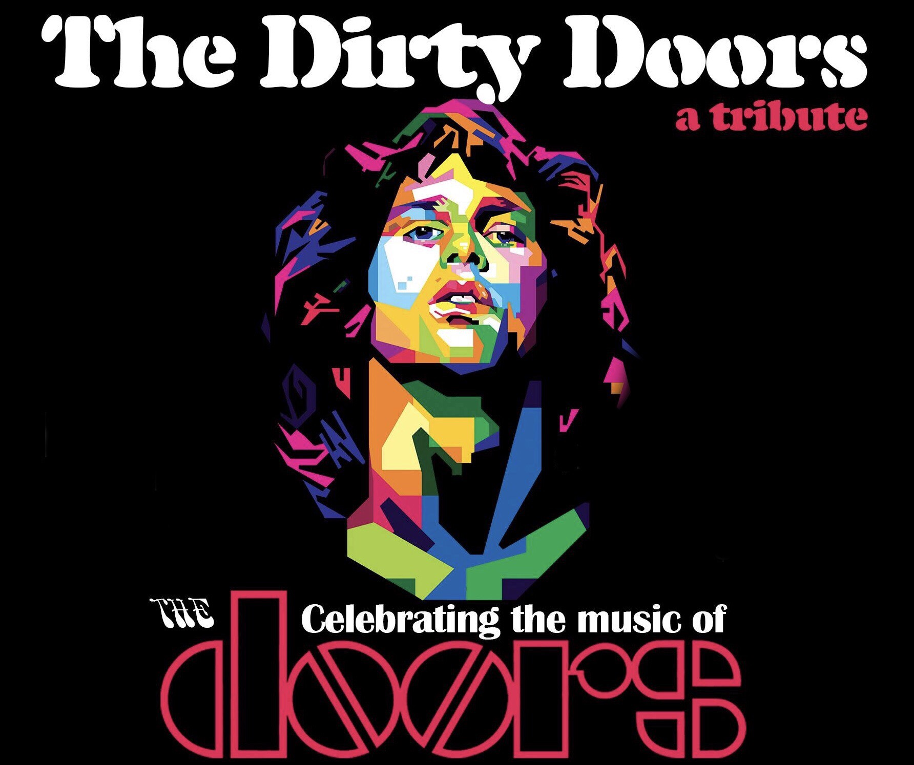 The Dirty Doors: A Celebration of the Music of The Doors