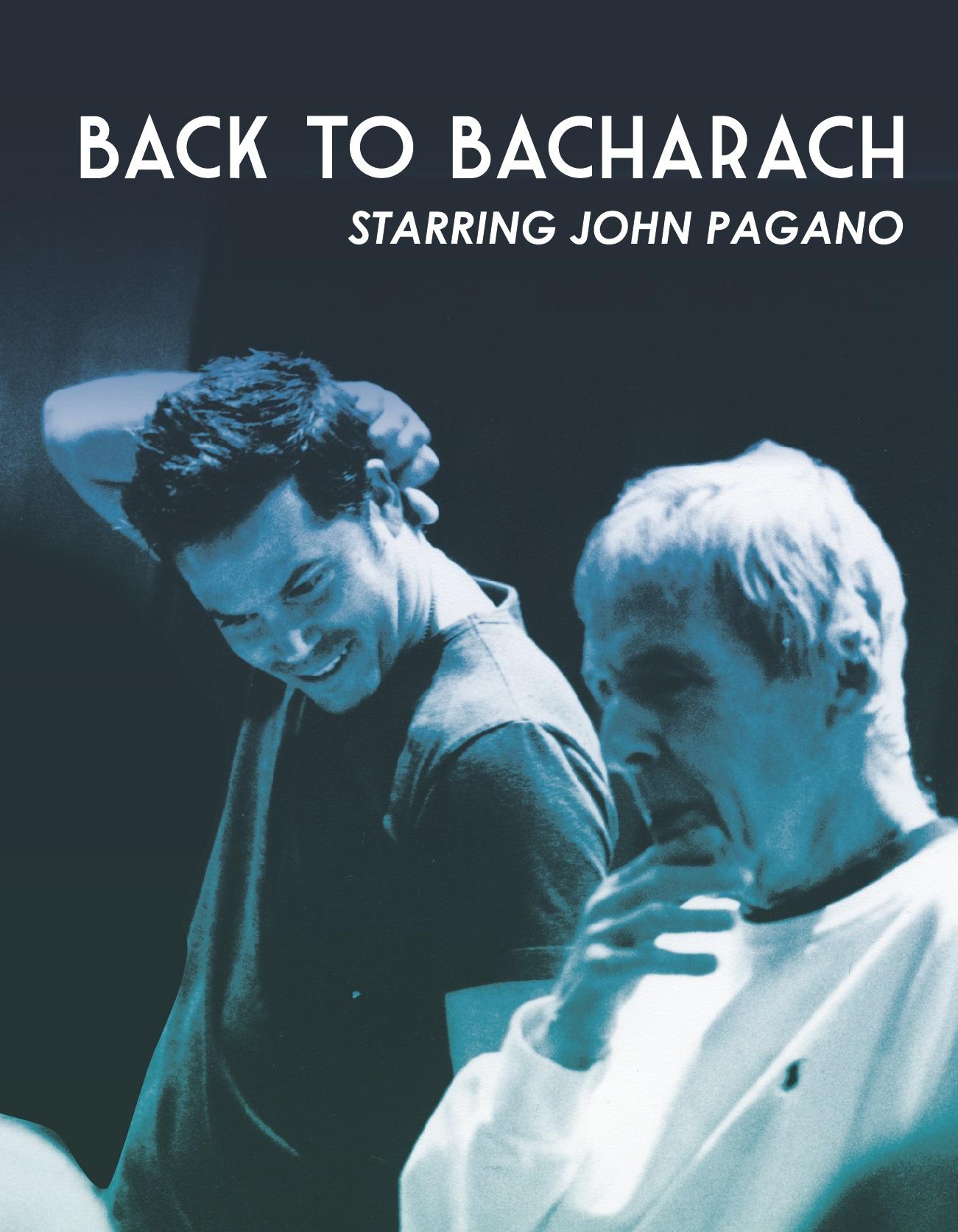 Back to Bacharach:  A Tribute to My Mentor, My Friend…BURT BACHARACH