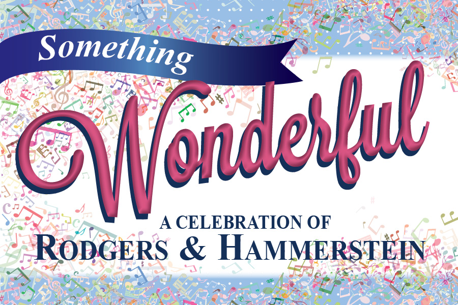 Something Wonderful:  A Celebration of Rogers and Hammerstein