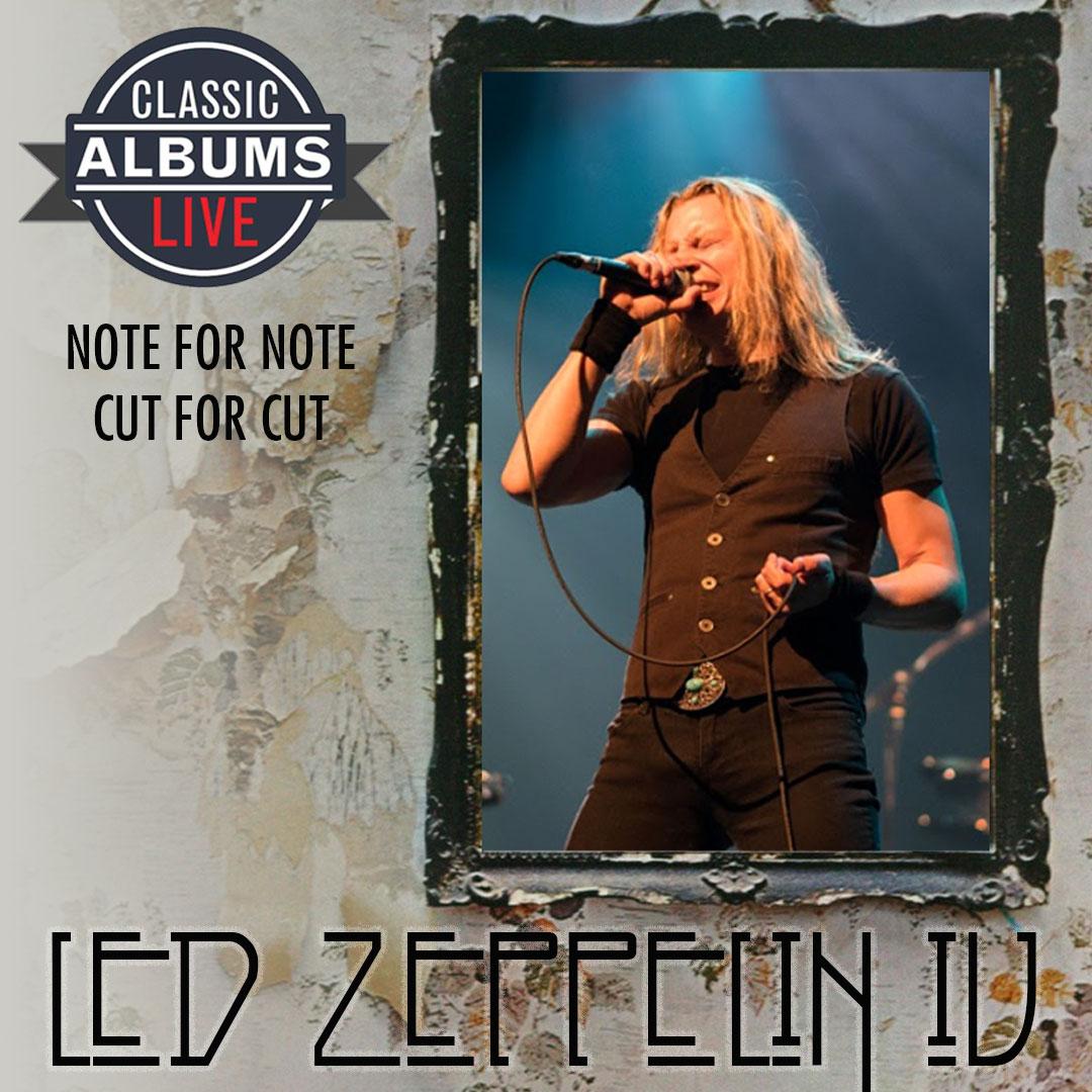 Classic Albums Live – Led Zeppelin IV
